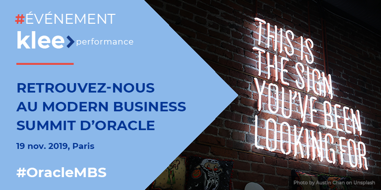 Evénement Klee Performance - Retrouvez-nous au Modern Business Summit d'Oracle (19 nov., Paris) #OracleMBS