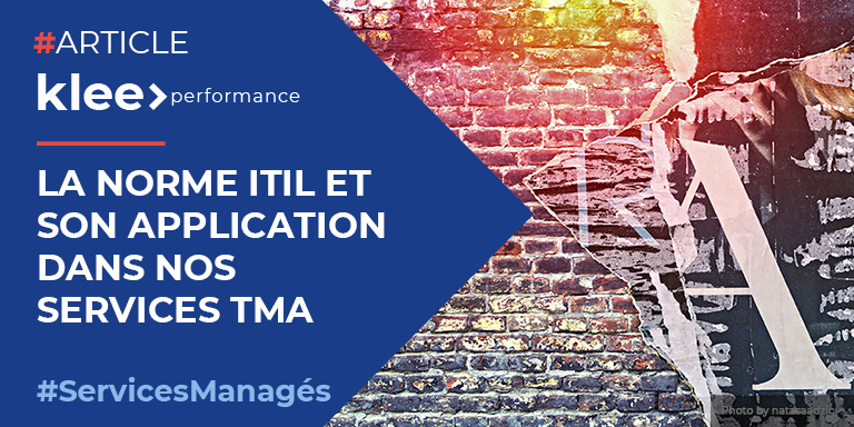 La norme ITIL et son application dans nos services TMA