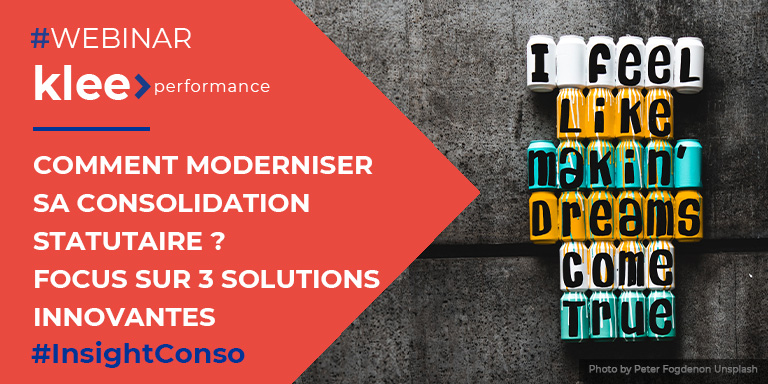 "Webinar Klee Performance : ""Comment moderniser sa consolidation statutaire ? Focus sur 3 solutions innovantes."""